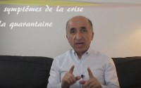 video symptômes crise de la quarantaine