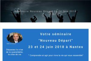 """Crise de la quarantaine : Séminaire """"Nouveau Départ"""" des 23-24 juin 2018 à Nantes"""