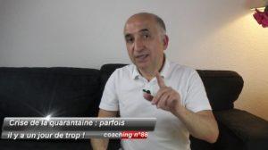 Crise de la quarantaine : parfois, il y a un jour de trop ! (coaching 88)