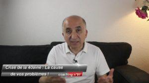Crise de la 40aine : La cause de vos problèmes (Coaching 91)
