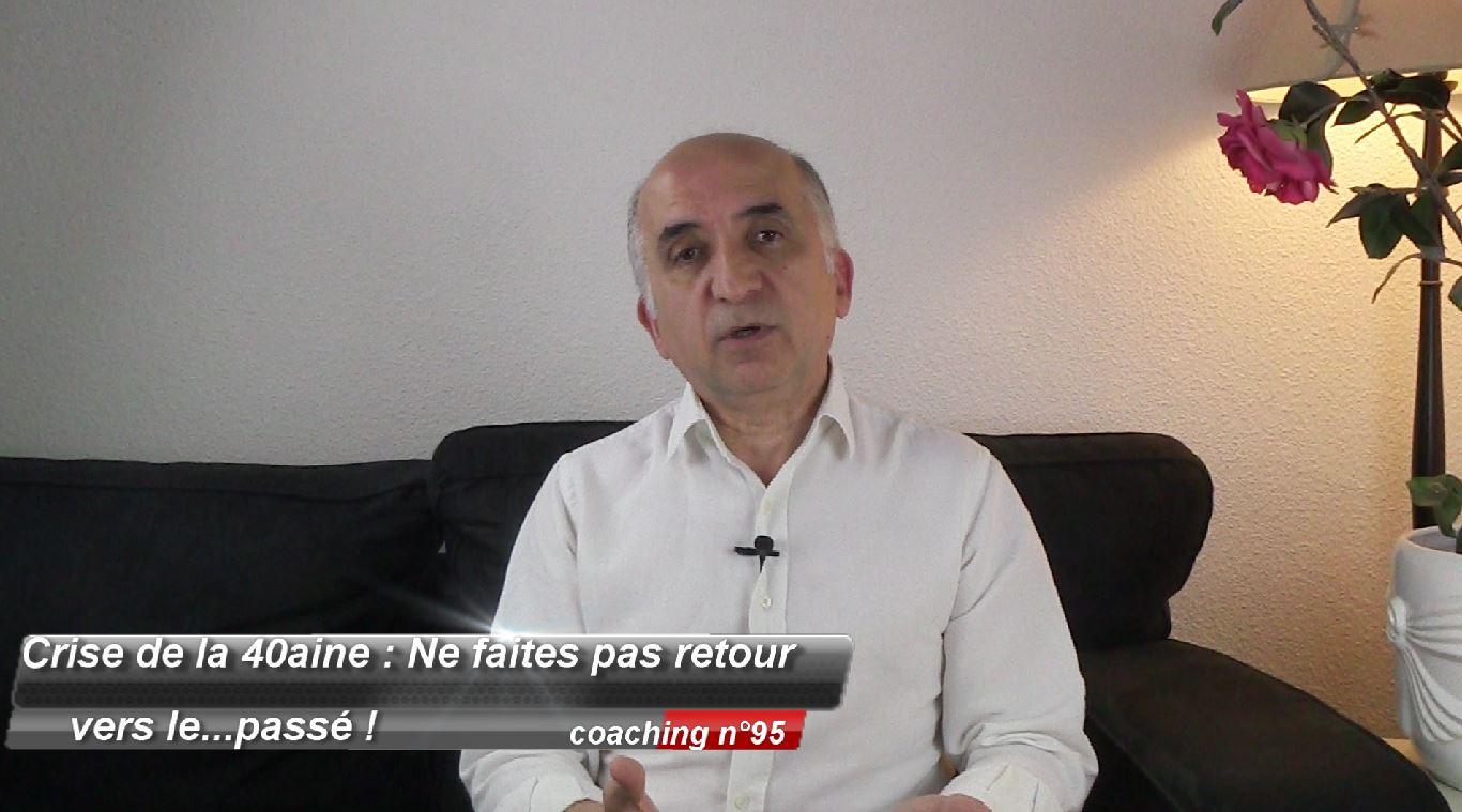 Crise de la 40aine : Ne faîtes pas retour vers le…passé ! (coaching 95)